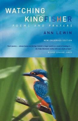 Watching for the Kingfisher (Paperback)