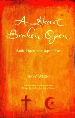 A Heart Broken Open (Paperback)