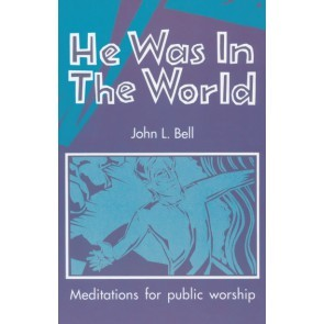 He Was In The World (Paperback)