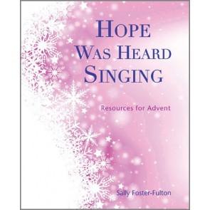 Hope Was Heard Singing (Paperback)