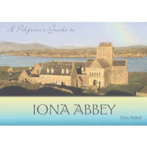 Pilgrim's Guide To Iona Abbey, A (Paper Back)