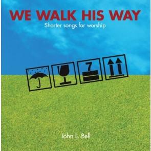 We Walk His Way (CD-Audio)