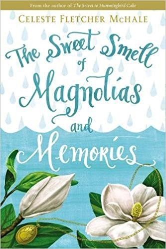 The Sweet Smell Of Magnolias And Memories (Paper Back)