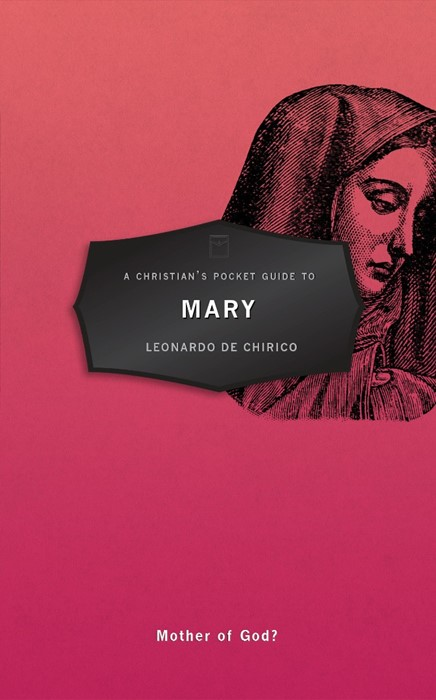 A Christian's Pocket Guide to Mary (Paper Back)