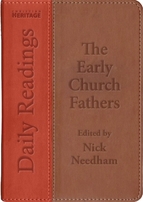 Daily Readings: The Early Church Fathers (Leather Binding)