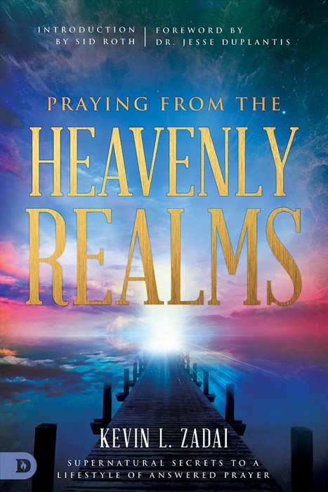 Praying from the Heavenly Realms (Paperback)
