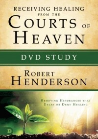 Receiving Healing from the Courts of Heaven DVD Study (DVD Video)