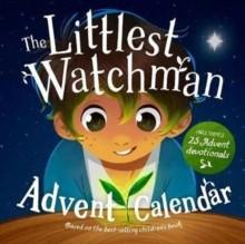 Littlest Watchman, The - Advent Calendar (Calendar)