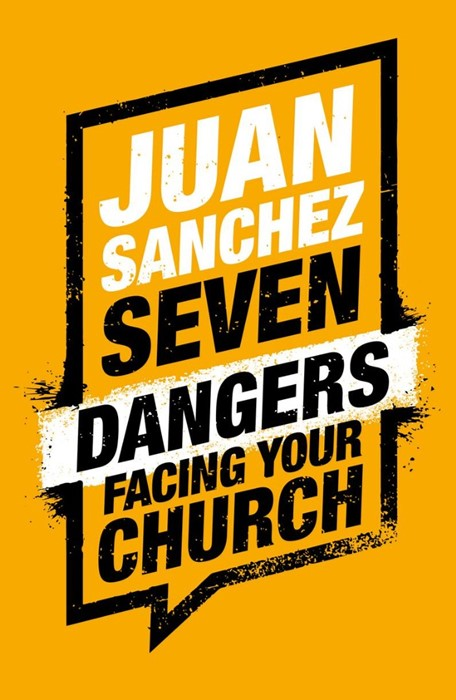 7 Dangers Facing Your Church (Paperback)
