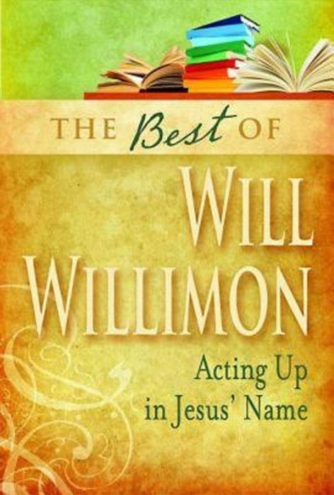 The Best of Will Willimon (Paperback)