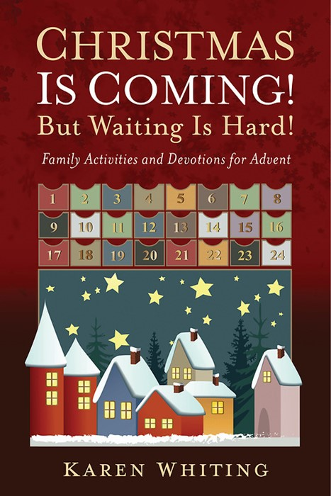 Christmas Is Coming! But Waiting Is Hard! (Hard Cover)
