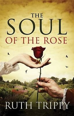 The Soul of the Rose (Paperback)