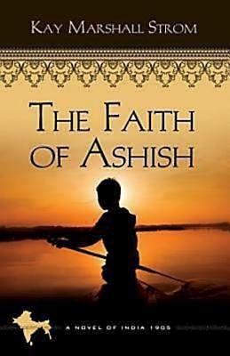 The Faith of Ashish (Paperback)
