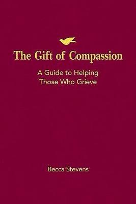 The Gift of Compassion (Paperback)