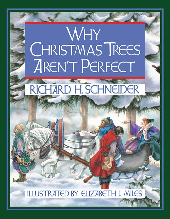 Why Christmas Trees Aren't Perfect (Hard Cover)