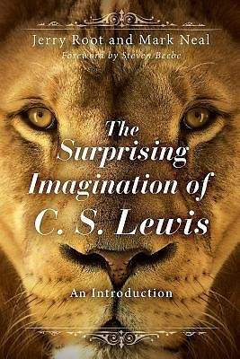 The Surprising Imagination of C. S. Lewis (Paper Back)