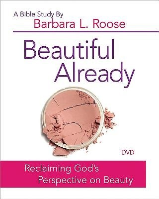 Beautiful Already - Women's Bible Study DVD (DVD)