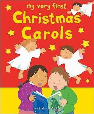 My Very First Christmas Carols (Paperback)