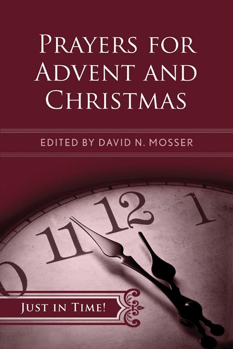 Just in Time! Prayers for Advent and Christmas (Paper Back)