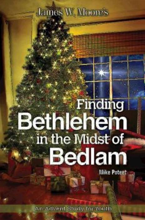 Finding Bethlehem in the Midst of Bedlam (Paperback)