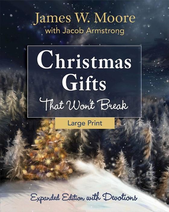 Christmas Gifts That Won't Break (Large Print) (Paperback)