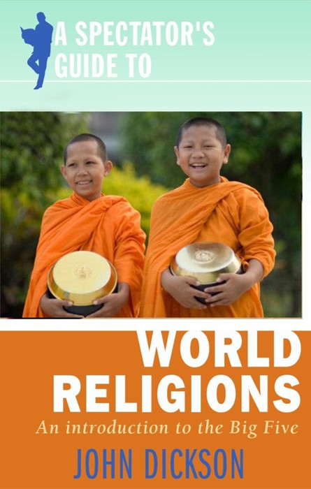 A Spectator's Guide To World Religions (Paperback)