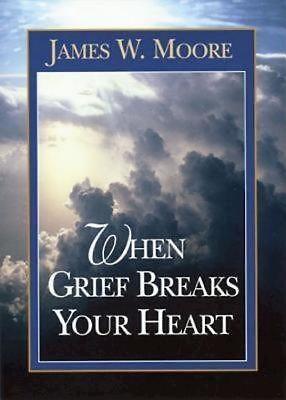 When Grief Breaks Your Heart (Paperback)