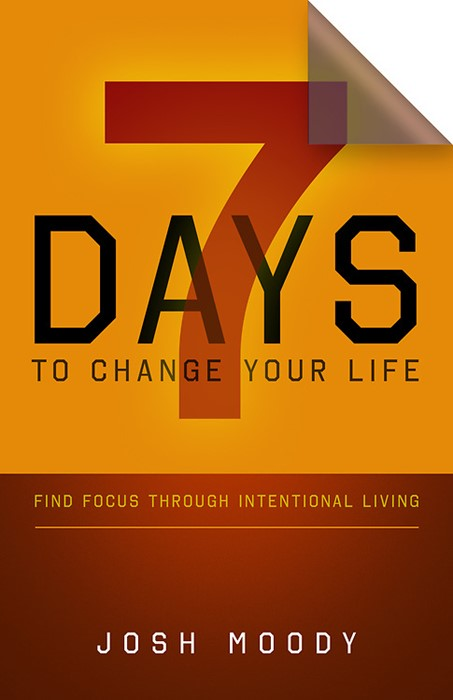 7 Days to Change Your Life (Paperback)