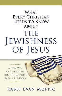 What Every Christian Needs to Know About the Jewishness of J (Paper Back)