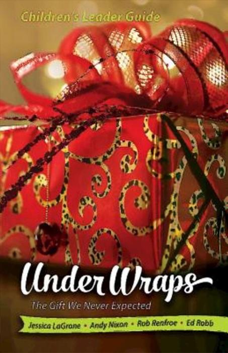 Under Wraps Children's Leader Guide (Paperback)