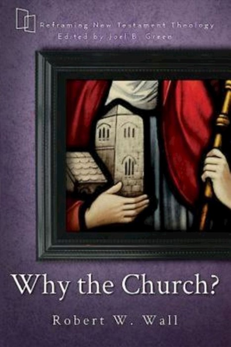 Why the Church? (Paperback)