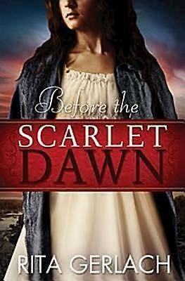 Before the Scarlet Dawn (Paperback)
