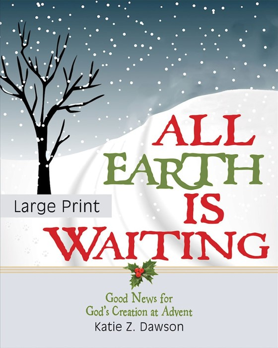 All Earth Is Waiting [Large Print] (Paperback)