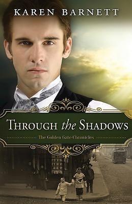 Through the Shadows (Hard Cover)