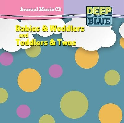 Deep Blue Babies & Woddlers and Toddlers & Twos Annual Music (CD-Audio)
