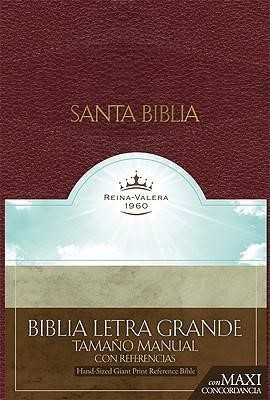 RVR 1960 Biblia Letra Granda Tamaño Manual con Referencias, (Bonded Leather)