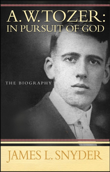 A W Tozer: In Pursuit Of God (Paperback)