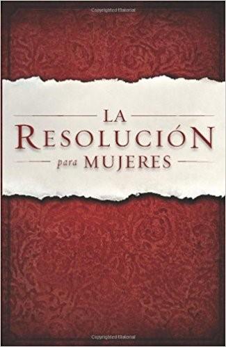 La Resolución para Mujeres (Paperback)