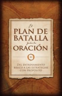 El plan de batalla para la oración (Paperback)