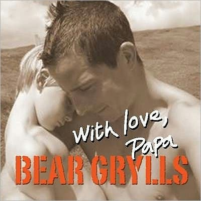 With Love, Papa (Hard Cover)