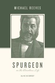 Spurgeon on the Christian Life (Paperback)
