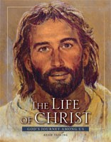 Life Of Christ, The - Revised 3rd Edition (Hard Cover)