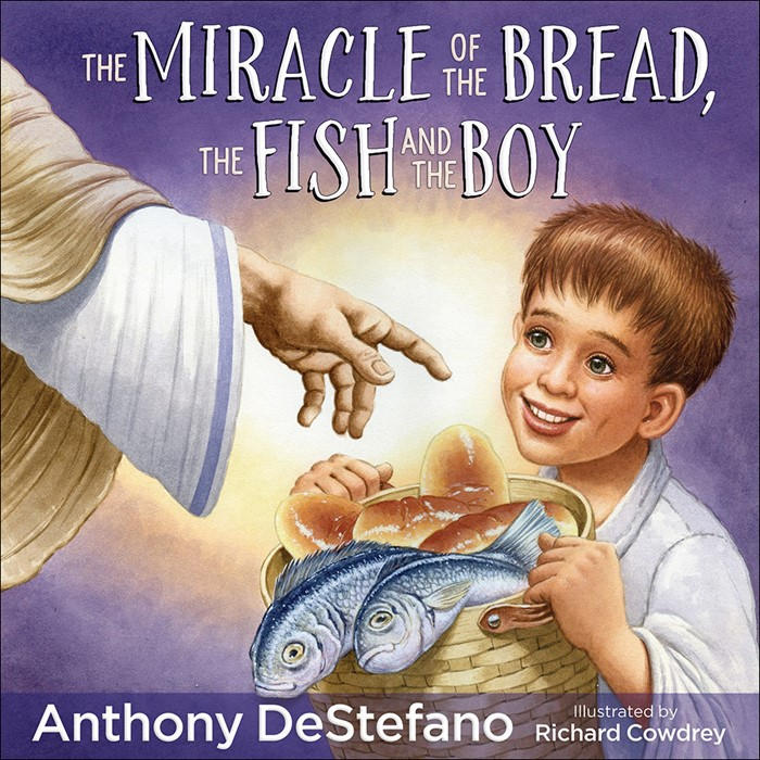 The Miracle of the Bread Fish, and the Boy (Hard Cover)