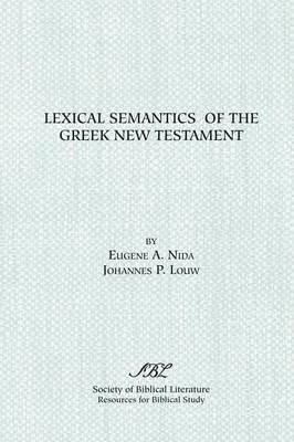 Lexical Semantics Of The Greek NT (Hard Cover)