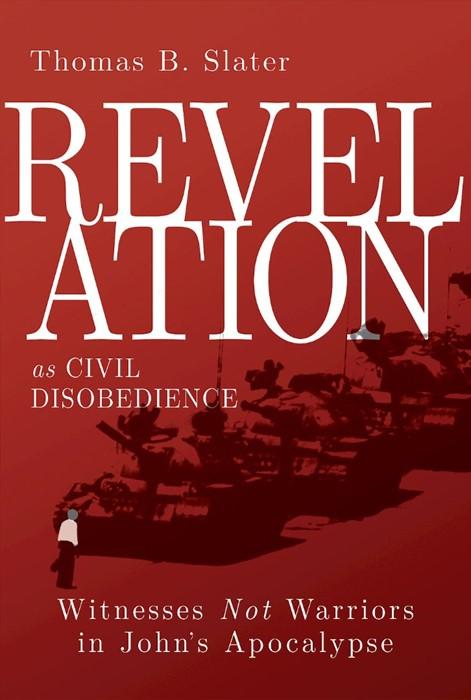 Revelation as Civil Disobedience (Paperback)