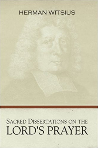 Sacred Dissertations On The Lord's Prayer (Hard Cover)