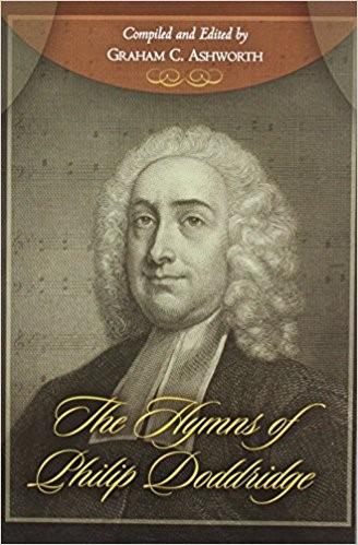 The Hymns Of Phillip Doddridge (Hard Cover)