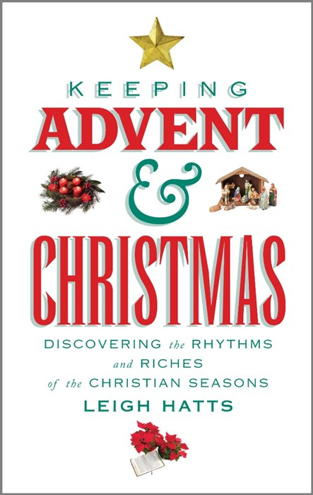 Keeping Advent And Christmas (Paperback)