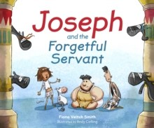 Joseph And The Forgetful Servant (Paperback)