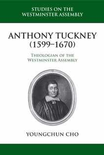 Anthony Tuckney (1599-1670) (Paperback)